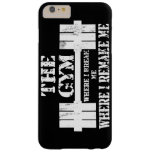 Gym Motivation Barely There iPhone 6 Plus Case