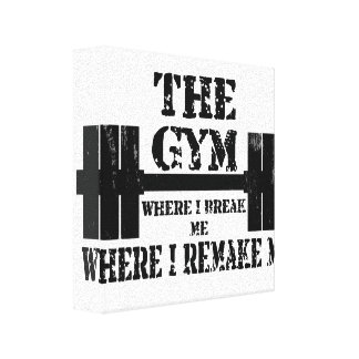 Gym Motivation Stretched Canvas Prints
