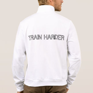 """Gym Motivation Jacket """"Train Harder"""""""