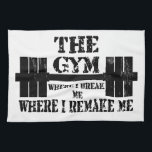"""Gym Motivation Kitchen Towel<br><div class=""""desc"""">Gym motivation to help you through your workout and on to your goals. Make you the best you that you have ever been bodybuilding,  endurance,  whatever it is that you do,  do it better every time.</div>"""