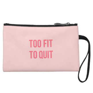 Gym Motivational Quote Too Fit Hot Pink Wristlet Clutch