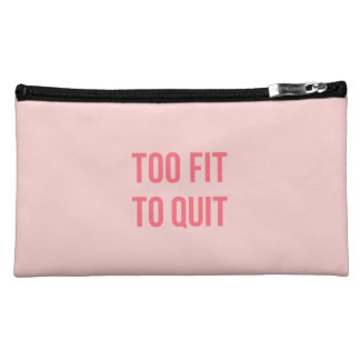 Gym Motivational Quote Too Fit Hot Pink Cosmetic Bag