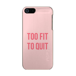 Gym Motivational Quote Too Fit Hot Pink Incipio Feather® Shine iPhone 5 Case