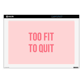 Gym Motivational Quote Too Fit Hot Pink Laptop Decal