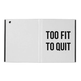 Gym Motivational Quotes Too Fit Black White iPad Covers