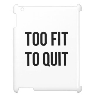 Gym Motivational Quotes Too Fit Black White Case For The iPad