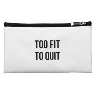 Gym Motivational Quotes Too Fit Black White Makeup Bag
