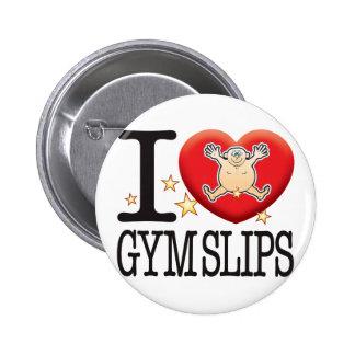 Gym Slips Love Man 2 Inch Round Button