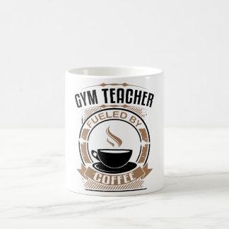 Gym Teacher Fueled By Coffee Coffee Mug