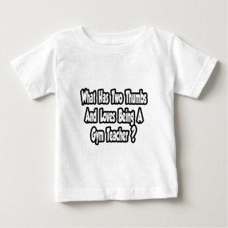 Gym Teacher Joke...Two Thumbs T-shirt
