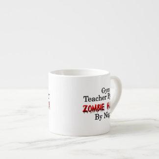 Gym Teacher/Zombie Hunter 6 Oz Ceramic Espresso Cup