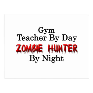 Gym Teacher/Zombie Hunter Postcard