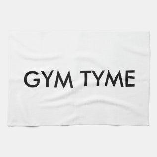 Gym Tyme Towel at Zazzle