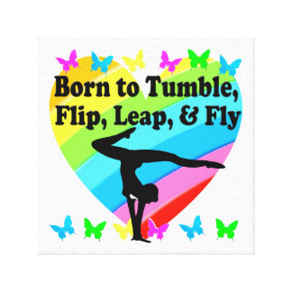 GYMNAST BORN TO TUMBLE AND FLY DESIGN CANVAS PRINT