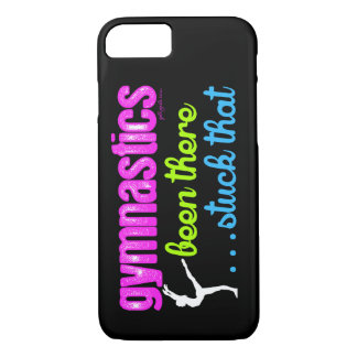 Gymnastics - Been there stuck that.... iPhone 7 Case
