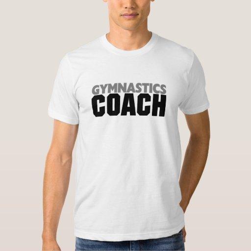 Gymnastics Coach T-shirts