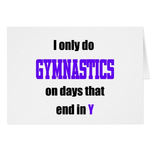 Gymnastics Days Greeting Card