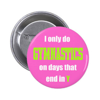 Gymnastics Days Pinback Button