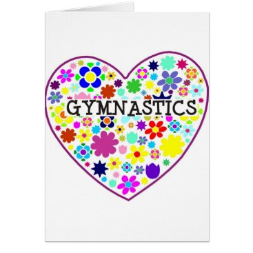 Valentines Themed Gymnastics Heart with Flowers Card