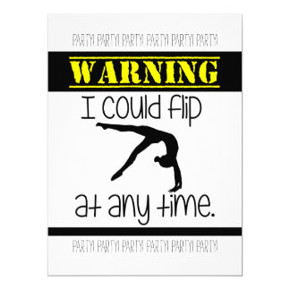 Gymnastics I Could Flip At Anytime Invitation