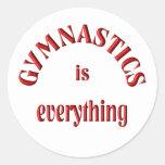Gymnastics is Everything Round Sticker