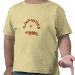 Gymnastics is Everything T-shirts