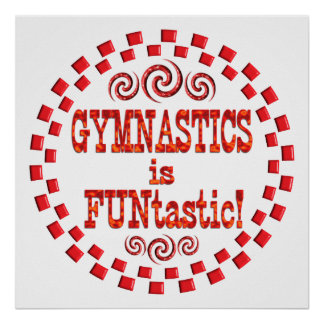 Gymnastics is FUNtastic Poster