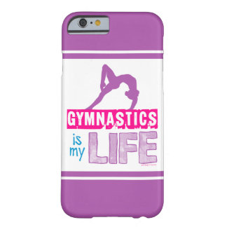 Gymnastics Is My Life Barely There iPhone 6 Case