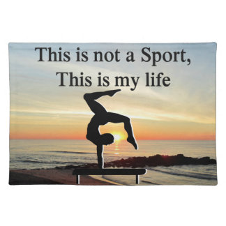 GYMNASTICS IS MY LIFE CLOTH PLACEMAT
