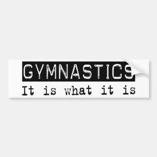 Gymnastics It Is Bumper Sticker