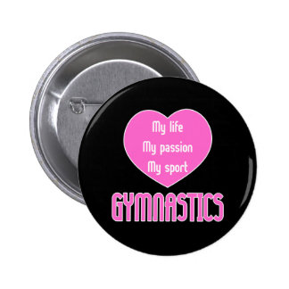 Gymnastics Life Passion Sport Pinback Button