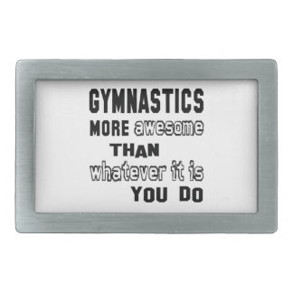 Gymnastics more awesome than whatever it is you do rectangular belt buckle