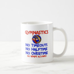Gymnastics No Wimps Coffee Mug