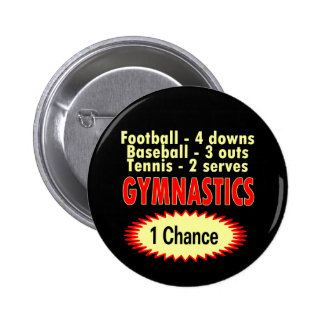Gymnastics One Chance 1 side Button