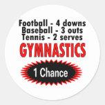 Gymnastics One Chance 1 side Stickers