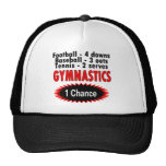 Gymnastics One Chance 1 side Trucker Hats