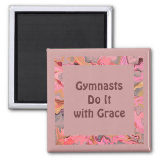 Gymnasts do it with grace magnet