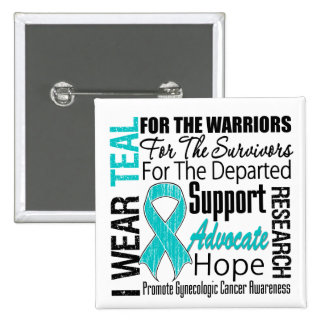 Gynecologic Cancer I Wear Teal Ribbon TRIBUTE Buttons