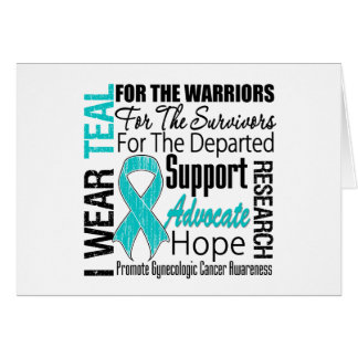 Gynecologic Cancer I Wear Teal Ribbon TRIBUTE Greeting Cards