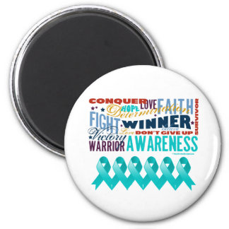 Gynecologic Cancer Inspirational Words 2 Inch Round Magnet