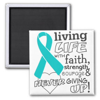 Gynecologic Cancer Living Life With Faith 2 Inch Square Magnet