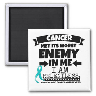 Gynecologic Cancer Met Its Worst Enemy In Me 2 Inch Square Magnet