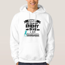 Gynecologic Cancer Met Its Worst Enemy In Me Hoodie