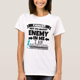 Gynecologic Cancer Met Its Worst Enemy In Me T-Shirt