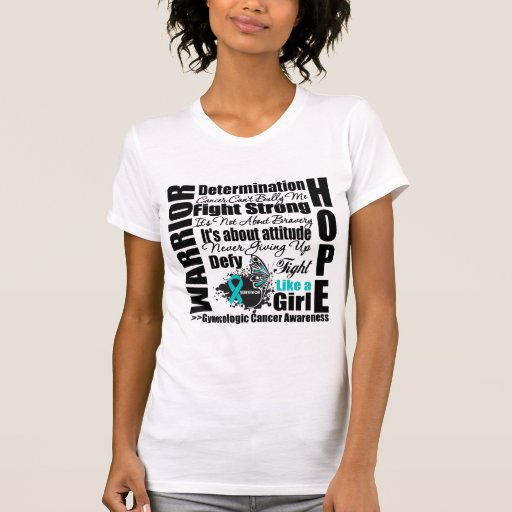 Gynecologic Cancer Warrior Fight Slogans Tee Shirts