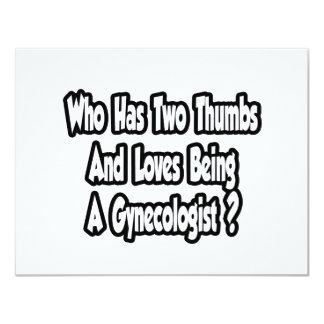 Gynecologist Joke...Two Thumbs Invitation