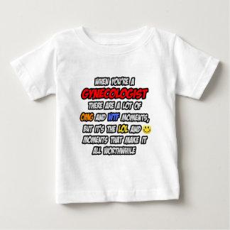 Gynecologist .. OMG WTF LOL Baby T-Shirt