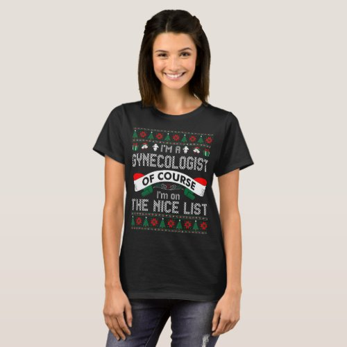 Gynecologist On Nice List Christmas Ugly Sweater After Christmas Sales 5527