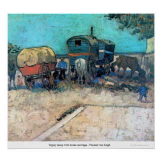 Gypsy camp with horse carriage - Vincent van Gogh Poster