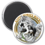 Gypsy Horses Rock 2 Inch Round Magnet
